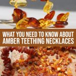 Amber Teething Necklaces: Do They Work And Are They Safe?