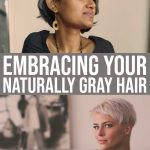 Embracing Your Naturally Gray Hair