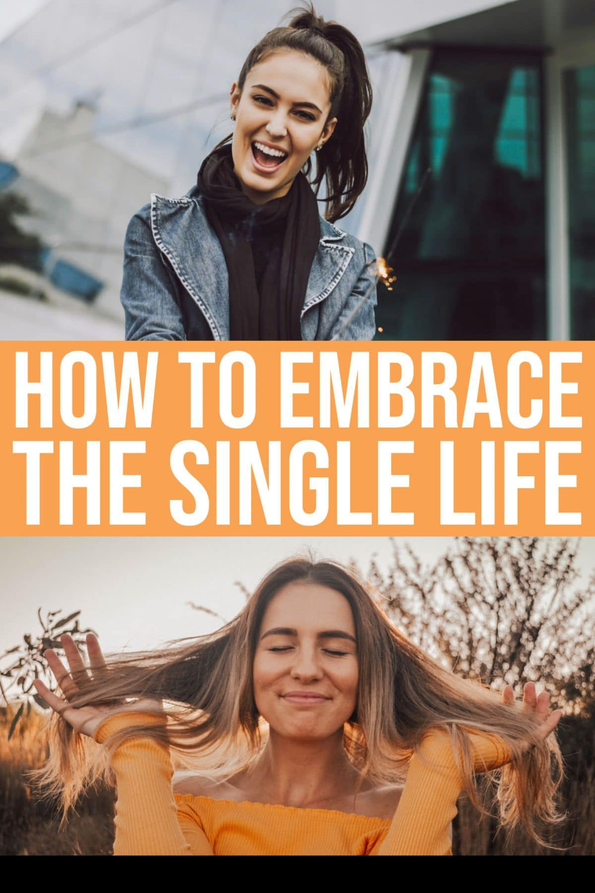 Embrace Living The Single Life » Read Now!