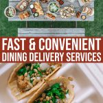 Fast And Convenient Dining Delivery Services