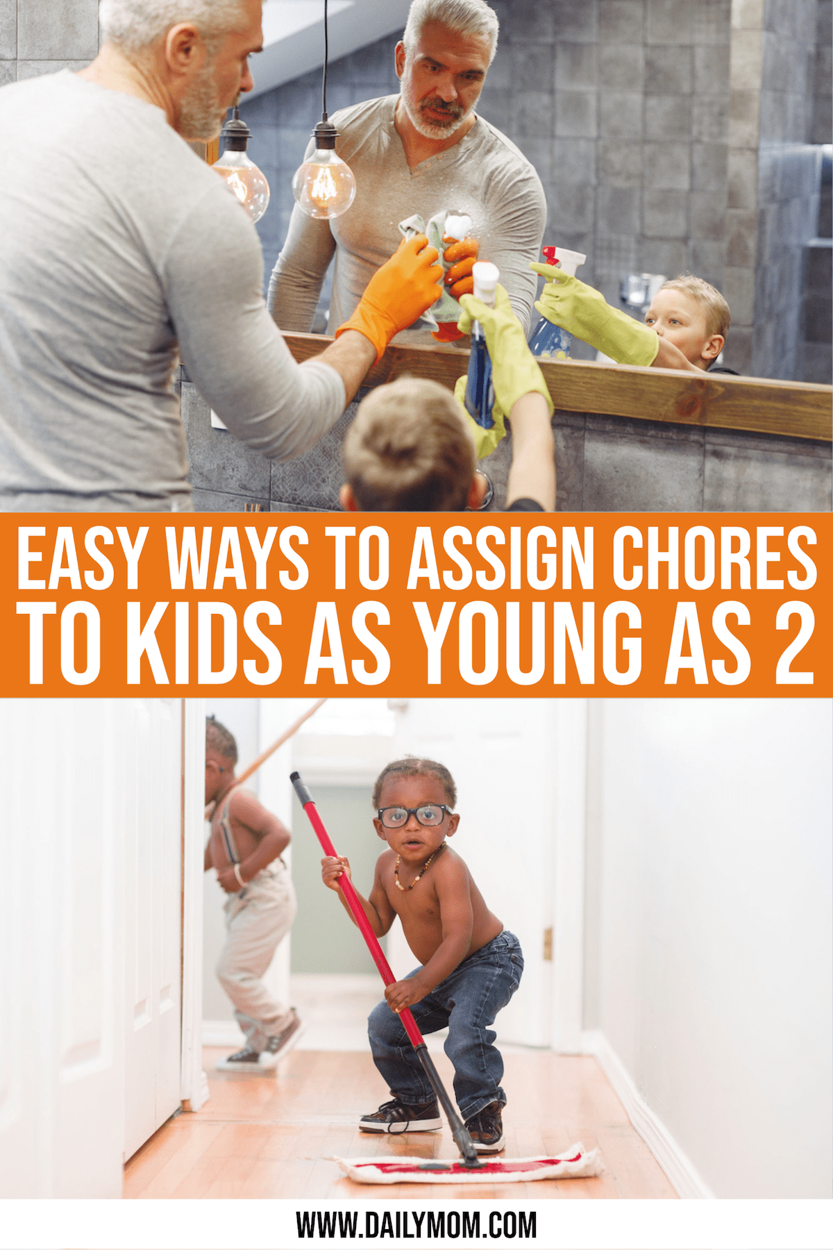 Daily-mom-parent-portal-Chore List By Age: Easy Ways To Assign Family Chores To Kids As Young As 2!
