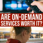 They Seem Convenient But Are On-demand Services Worth It?