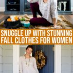 Snuggle Up With Stunning Fall Clothes For Women