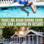 Live Oak Landing Vacation: Rv Resort In Florida During Covid-1
