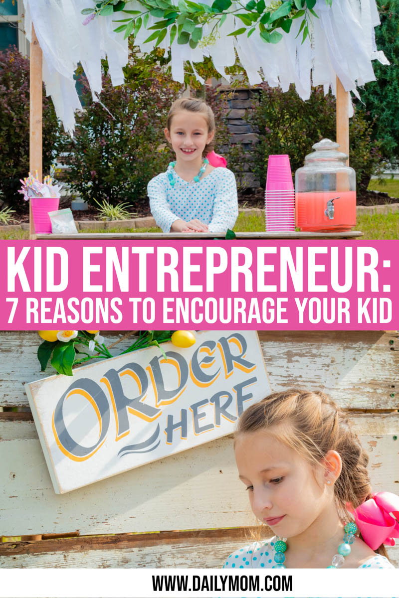 Daily Mom Parent Portal Kid Entrepreneur  7 Practical Reasons To Encourage Your Kid To Be One