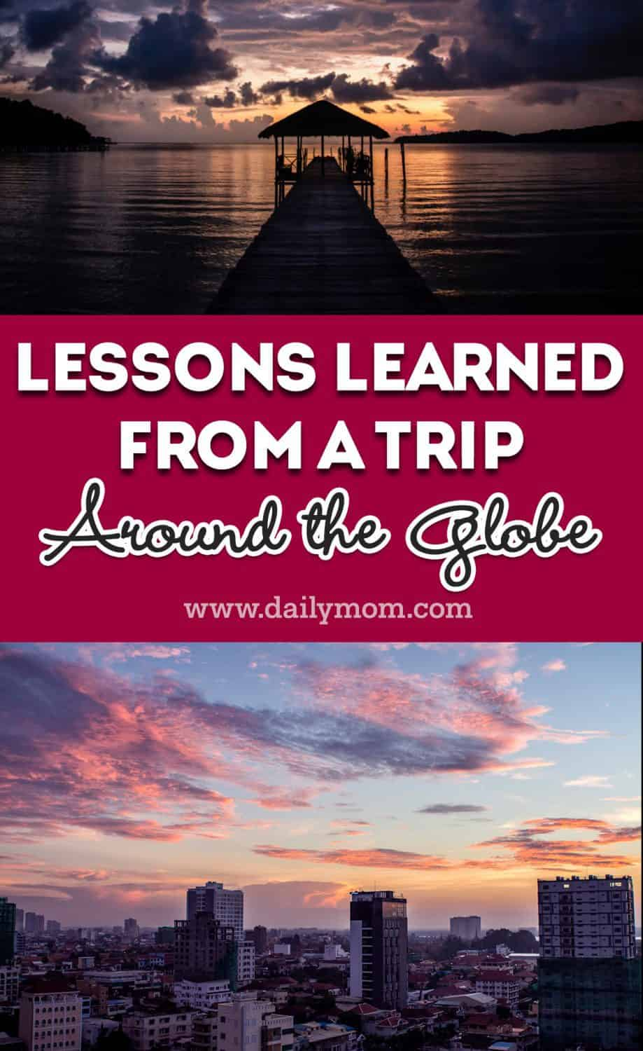 Lessons Learned From a Year Around the Globe 9 Daily Mom Parents Portal