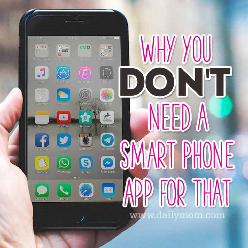 Why You Don't Need a Smart Phone App for That 10 Daily Mom Parents Portal